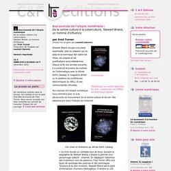 Aux sources de l'utopie numérique C & F Éditions