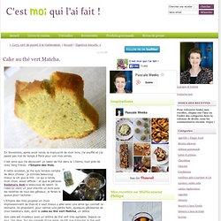 C'est moi qui l'ai fait !: Cake au thé vert Matcha.