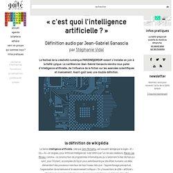 « C'est quoi l'Intelligence Artificielle ? »