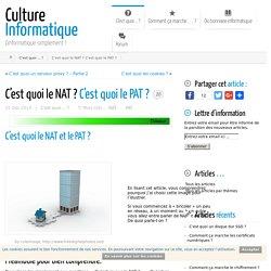 C'est quoi NAT ? C'est quoi PAT ? Définition de NAT et PAT.