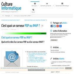 C'est quoi un serveur POP ou IMAP ? Difference Pop imap ?
