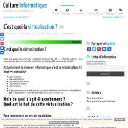 C'est quoi la virtualisation ? Définition de la virtualisation.