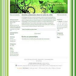 mon blog pour le c2i2e » Activité collaborative dans le cadre du c2i2e