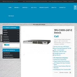 WS-C3850-24P-E buy used new Cisco WS-3850-24P-E switch Toronto Canada