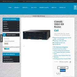 c3945e vsec k9 buy used new Cisco c3945e-vsec/k9 router Canada