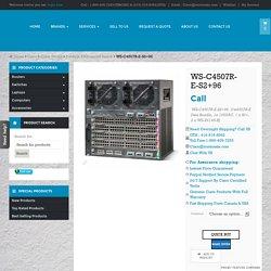 WS-C4507R-E-S2+96 buy used new cisco WS C4507R E S2 96 switch