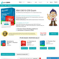 C8010-250 IBM Practice Questions - Pass C8010-250 Exam