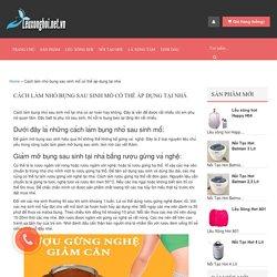 Cách làm nhỏ bụng sau sinh mổ có thể áp dụng tại nhà