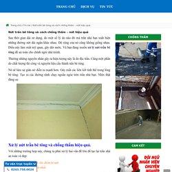 Cách xử lý nứt trần bê tông hiệu quả- ngăn ngấm nước