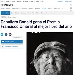 Caballero Bonald gana el Premio Francisco Umbral al mejor libro del año