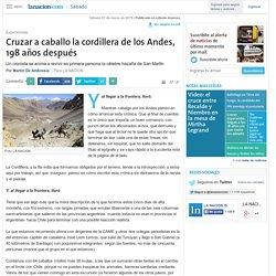 Cruzar a caballo la cordillera de los Andes, 198 años después - 07.03.2015