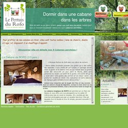 Cabane dans les arbres en Bretagne : week end en amoureux en Bretagne