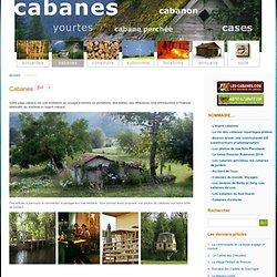 cabanons, yourtes, cabane perchée, cabane d'enfants, cabanes du
