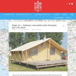 Etape 20 – Cabanon, une petite tente française qui a du chien