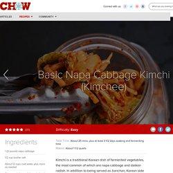 Basic Napa Cabbage Kimchi (Kimchee) Recipe - CHOW.com