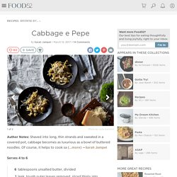 Cabbage e Pepe Recipe on Food52