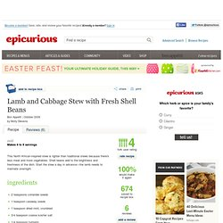 Lamb and Cabbage Stew with Fresh Shell Beans Recipe at Epicurious