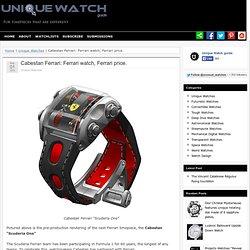 Cabestan Ferrari: Ferrari watch, Ferrari price.