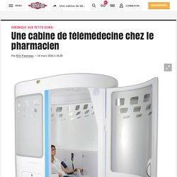 Une cabine de télémédecine chez le pharmacien