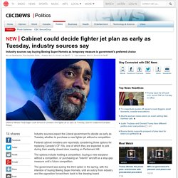 Cabinet could decide fighter jet plan as early as Tuesday, industry sources say
