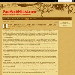Best Cabinet Maker Gold Coast In Australia – Capri QLD