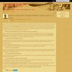 How to deal with Cabinet Makers Gold Coast in 7 steps