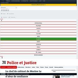La chef de cabinet de Marine Le Pen mise en examen pour recel d'abus de confiance