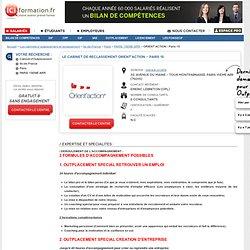 Le Cabinet d'Outplacement ORIENT'ACTION - Paris 15 - PARIS 15EME ARR sur ICI Formation