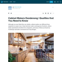 Qualities that You Need to Know: cabinetmakersda — LiveJournal