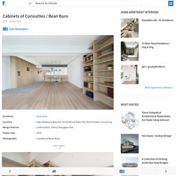 Cabinets of Curiosities / Bean Buro