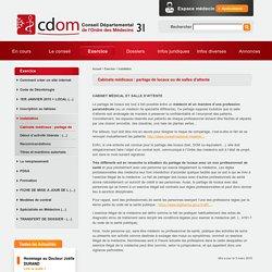 Cabinets médicaux : partage de locaux ou de salles d'attente - Conseil de l'Ordre des Médecins de la Haute Garonne