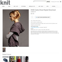 K006 Cable Shawl Digital Download