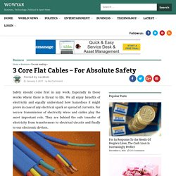 3 Core Flat Cables – For Absolute Safety – WowYar