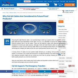 Why Cat 6A Cables Are Considered As Future Proof Products?