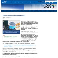 Prasa cables to be overhauled :Tuesday 14 July 2015