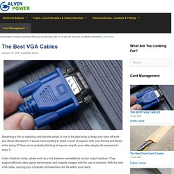 12 Best VGA Cables Reviewed and Rated in 2021 - Galvinpower