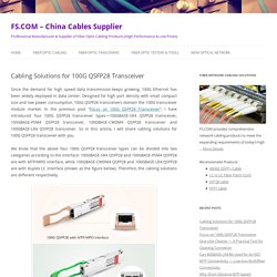 Cabling Solutions for 100G QSFP28 Transceiver