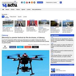 Cabourg. [Nouveau] Le premier festival du film de drones, à Cabourg