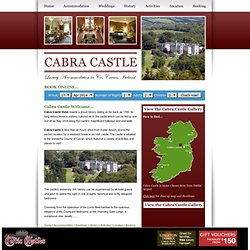 Cabra Castle Hotel County Cavan Ireland offers excellent Irish Hotel Castle Stays