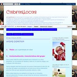 CabrasLocas: UNIDAD DIDÁCTICA