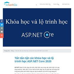 Tất tần tật các khóa học và lộ trình học ASP.NET Core 2020