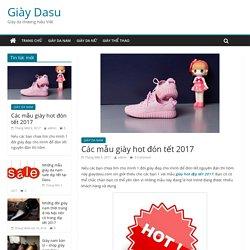 Các mẫu giày hot đón tết 2017 – Giày Dasu
