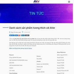 Các sản phẩm tương thích với AVer - Hội nghị truyền hình AVer