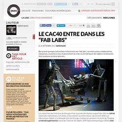"""Le CAC40 entre dans les """"fab labs"""""""