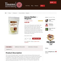 Cacao Butter – Organic