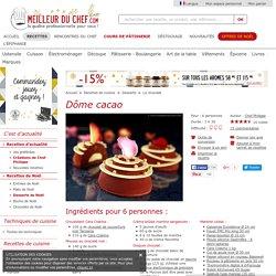Dôme cacao - Fiche recette illustrée