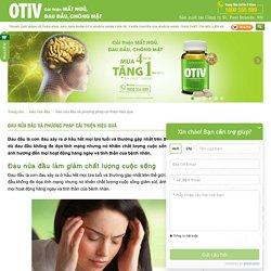 Cách chữa bệnh đau nửa đầu hiệu quả, nhanh chóng - OTiV