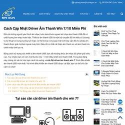 Cách Cập Nhật Driver Âm Thanh Win 7/10 Phần Mềm Cài Driver - Dịch Vụ Cho Thuê Laptop Từ A - Z Tại Hồ Chí Minh