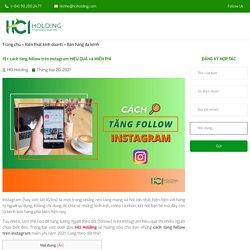 15+ cách tăng follow trên instagram HIỆU QUẢ và MIỄN PHÍ