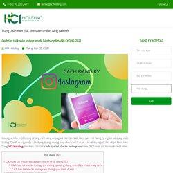 Cách tạo tài khoản instagram để bán hàng NHANH CHÓNG 2021
